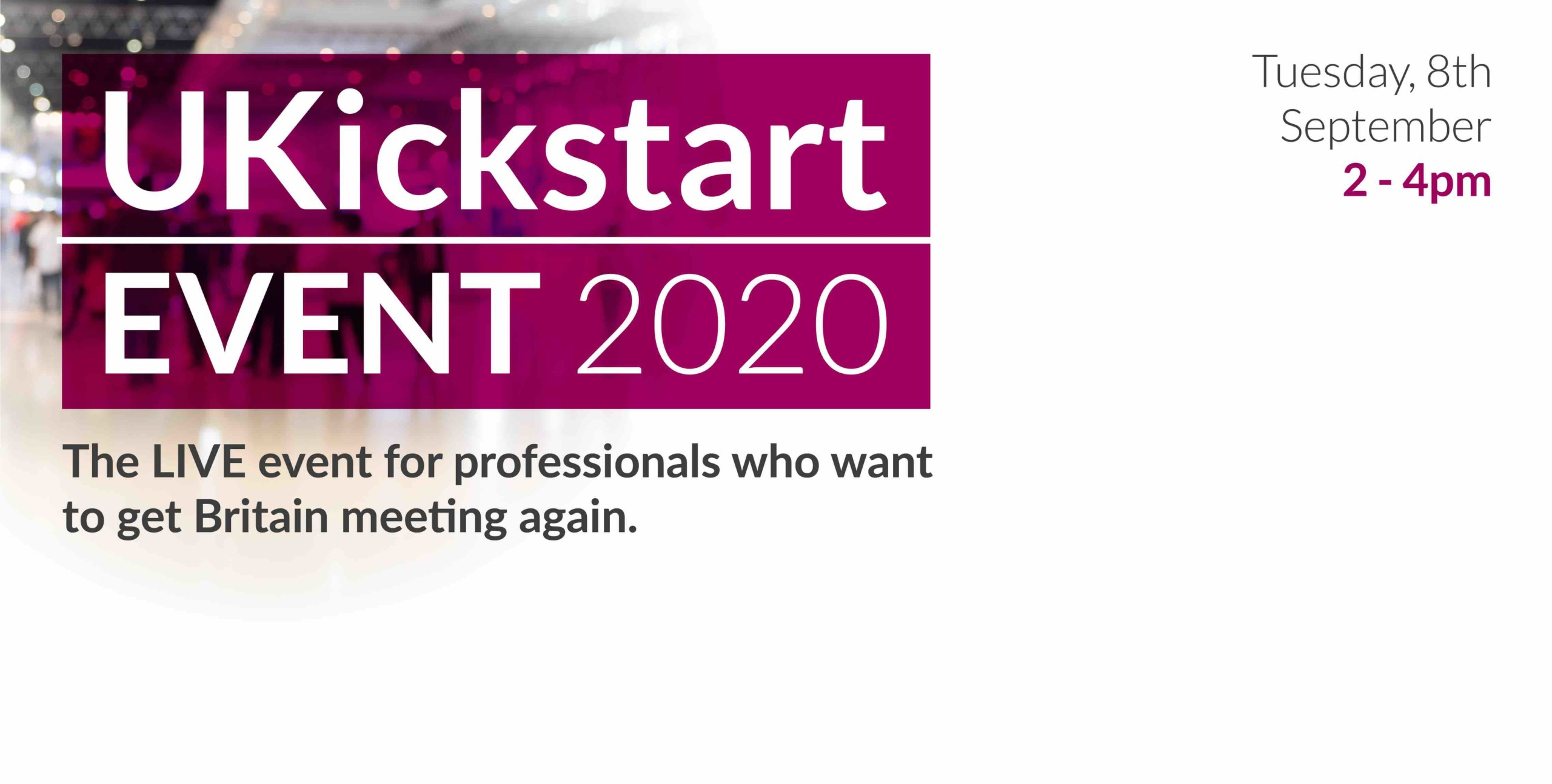 UKickstart Event 2020 unites UK events sector to kick-start the market